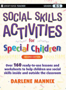 Social Skills Activities for Special Children (2nd ed.)