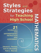 Styles and Strategies for Teaching High School Mathematics: