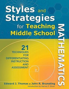 Styles and Strategies for Teaching Middle School Mathematics: