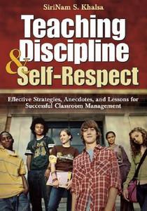 Teaching Discipline & Self-Respect: