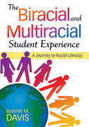 The Biracial and Multiracial Student Experience: