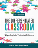 The Differentiated Classroom: Responding to
