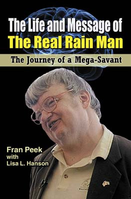 Life and Message of the Real Rain Man