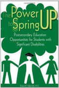 The Power to Spring Up: Postsecondary Education Opportunities