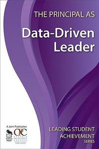 The Principal as Data-Driven Leader