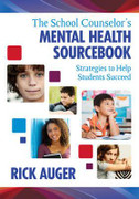 The School Counselor's Mental Health Sourcebook: