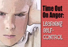 Time Out on Anger: Learning Self-Control