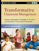 Transformative Classroom Management: Positive Strategies