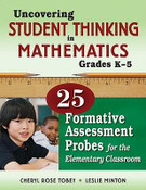 Uncovering Student Thinking in Mathematics, Grades K-5: