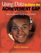 Using Data to Close the Achievement Gap: How to Measure Equity