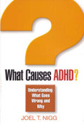 What Causes ADHD? Understanding What Goes Wrong and Why