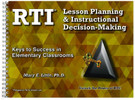 RTI: Lesson Planning & Instructional Decision Making: Keys to Success