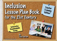 Inclusion Lesson Plan Book 21st Century: Teacher Training Edition