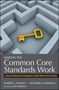 Making the Common Core Standards Work: Using Professional Development