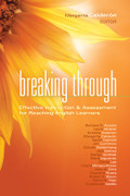 Breaking Through: Effective Instruction & Assessment for Reaching English Learners, Book Cover