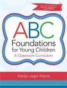 ABC Foundations for Young Children: A Classroom Curriculum