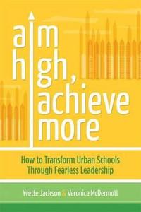 Aim High, Acheive More: How to Transform Urban Schools