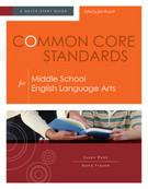 Common Core Standards for the Middle School English Language Arts: