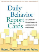 Daily Behavior Report Cards: An Evidence Based System