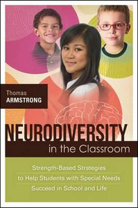 Neurodiversity in the Classroom: Strategies to Help Students with Special Needs Succeed