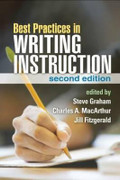 Best Practices in Writing Instruction (2nd ed.)