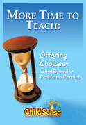More Time to Teach: Offering Choices When Behavior Problems Persist
