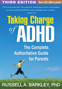 Taking Charge of ADHD for Parents 3rd Edition