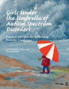 Girls Under the Umbrella of Autism Spectrum Disorders