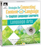 Strategies for Connecting Content and Language for English Language Learners in Language Arts