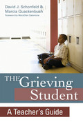 The Grieving Student: A Teacher's Guide