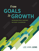 From Goals to Growth: Intervention & Support in Every Classroom (FGTG)