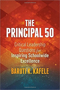 The Principal 50: Critical Leadership Questions for Inspiring Schoolwide Excellence (TP50)