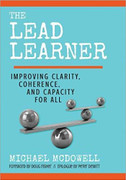 The Lead Learner: Improving Clarity, Coherence, and Capacity for All (TLLI)
