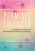 Promises Fulfilled: A Leader's Guide for Supporting English Learners (PFLG)