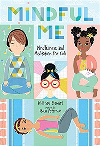 Mindful Me: Mindfulness and Meditation for Kids (MMMK)