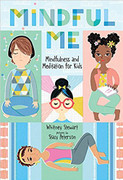 Mindful Me: Mindfulness and Meditation for Kids (MMMK)