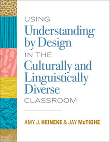 Using Understanding By Design In The Culturally Linguistically Diverse Classroom