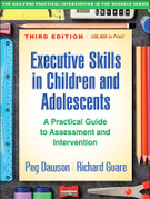 Executive Skills in Children and Adolescents, Third Edition: (ESCA)