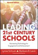 Leading 21st Century Schools, 2nd Ed.