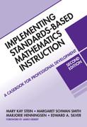 Implementing Standards-Based Mathematics Instruction