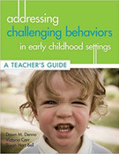 Addressing Challenging Behavior in Early Childhood Settings