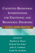 Cognitive Behavioral Interventions for Emotional and Behavioral