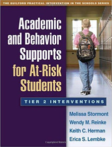 Academic and Behavior Supports for At-Risk Students: