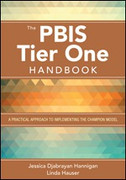 The PBIS Tier One Handbook: