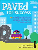 Paved for Success: Building Vocabulary and Language Development