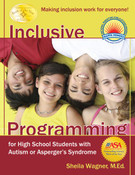 Inclusive Programming for High School Students with Autism or Asperger's Syndrome