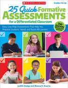 25 Quick Formative Assessments for a Differentiated Classroom: (25QF)
