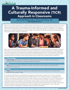 A Trauma-Informed and Culturally Responsive (TICR) Approach in Classrooms