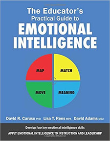 The Educator's Practical Guide to Emotional Intelligence EGEI