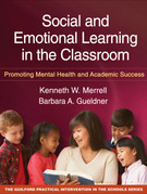 Social and Emotional Learning in the Classroom
